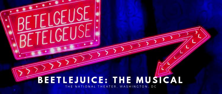 Beetlejuice: The Musical, The Musical, The Musical | www.herlifeinruins.com